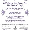 Bee-Dazzle Your Queen Bee this Mothers Day